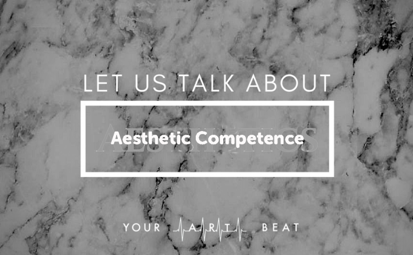 Aesthetic competence