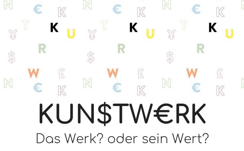 KUN$TW€RK – Eine Fachtagung